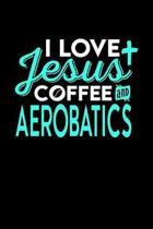 I Love Jesus Coffee and Aerobatics