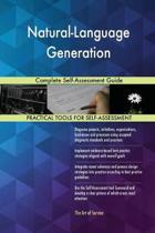Natural-Language Generation Complete Self-Assessment Guide
