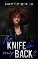 The Knife In My Back 2