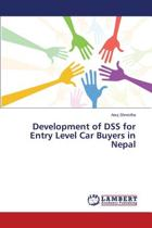 Development of Dss for Entry Level Car Buyers in Nepal
