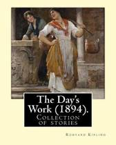 The Day's Work (1894). by