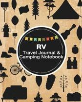 RV Travel Journal & Camping Notebook: Camping Journal Travel Activity Planner Notebook - RV Logbook Hiking Checklist Keepsake Memories For Kids Boys G