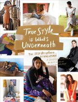 True Style Is What's Underneath