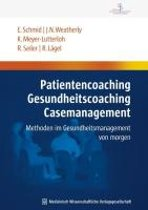 Patientencoaching, Gesundheitscoaching, Case Management