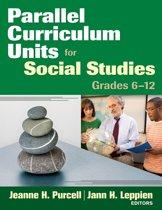 Parallel Curriculum Units for Social Studies, Grades 6-12