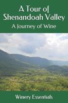 A Tour of Shenandoah Valley