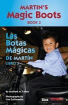 Martin's Magic Boots Book 3: Las Botas Magicas de Martin Libro 3