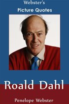 Webster's Roald Dahl Picture Quotes