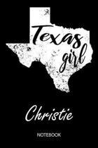 Texas Girl - Christie - Notebook