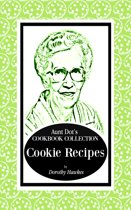 Aunt Dot's Cookbook Collection Cookie Recipes