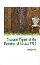 Sessional Papers of the Dominion of Canada 1902