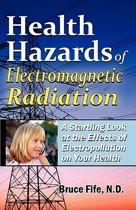 Health Hazards of Electromagnetic Radiation