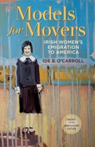 Irish Women's Emigration to America: Models for Movers