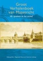 Groot verhalenboek van Maastricht