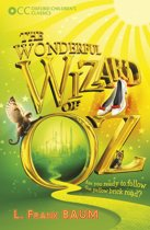 Oxford Children's Classics: The Wonderful Wizard of Oz