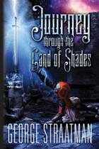 Journey Through the Land of Shades