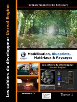 Les cahiers d'Unreal Engine T1