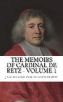 The Memoirs of Cardinal de Retz - Volume 1