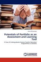 Potentials of Portfolio as an Assessment and Learning Tool