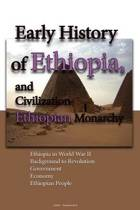 Early History of Ethiopia, and Civilization, Ethiopian Monarchy
