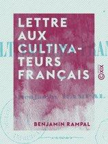 Lettre aux cultivateurs français