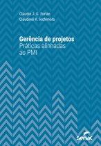Gerência de projetos: práticas alinhadas ao PMI