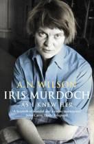 Iris Murdoch As I Knew Her