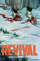 Revival Volume 5
