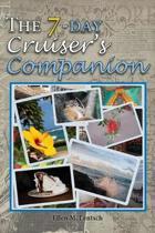The 7-Day Cruiser's Companion