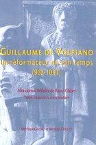 Guillaume de Volpiano. Un Reformateur En Son Temps (962-1031)