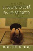 El Secreto Esta En Lo Secreto