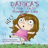 Danica's I Didn't Do It! Hiccum-ups Day