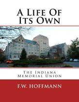 A Life Of Its Own: The Indiana Memorial Union