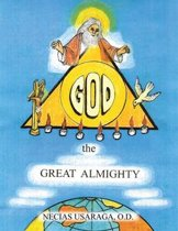 God, the Great Almighty