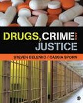 Drugs, Crime, and Justice