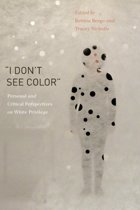 I Don't See Color