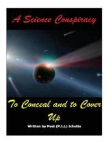 A Science Conspiracy to Conceal and to Cover-Up