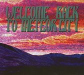 Welcome Back To Meteorcity (2cd)