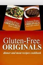 Gluten-Free Originals - Dinner and Meat Recipes Cookbook