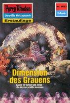 Perry Rhodan 1623: Dimension des Grauens (Heftroman)