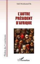 L'Autre président d'Afrique