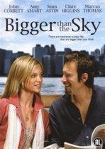 Bigger Than The Sky (dvd)