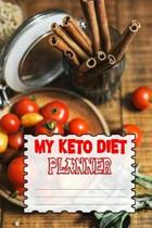 My Keto Diet Planner: Meal Tracker And Macro Logbook Ketogenic Diet Food Diary Fitness Planners And Weight Loss