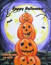 Happy Halloween Coloring Book For Adults: Happy Halloween Day, Happy Halloween Coloring Book, Coloring For Adults And Children