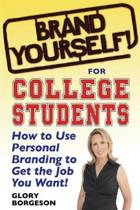 Brand Yourself! for College Students