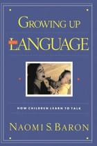Growing Up With Language