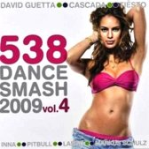 538 Dance Smash 2009 Vol. 4