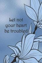 Let not your heart be troubled: Dot Grid Paper