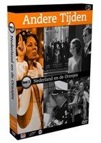 Andere Tijden - Deel 3: Nederland En De Oranjes