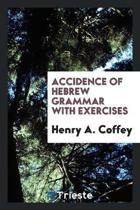 Accidence of Hebrew Grammar